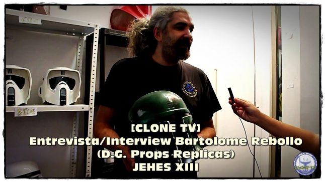 [CLONE TV] Entrevista/Interview Bartolome Rebollo (D.G. Props Replicas) – JEHES XIII