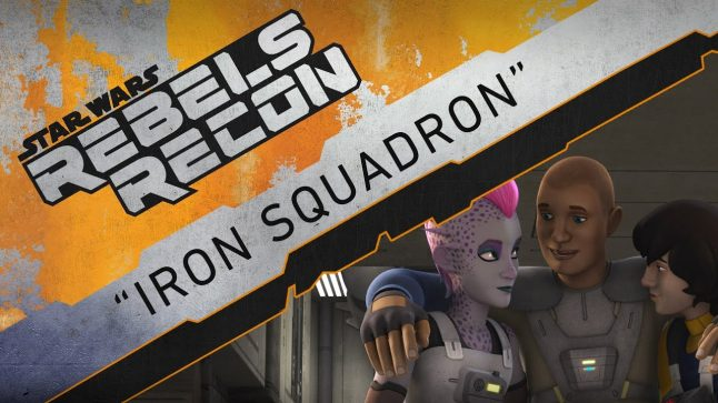 "Rebels Recon #3.07: Inside ""Iron Squadron"" 