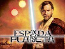 Espada e Planeta - Kenobi