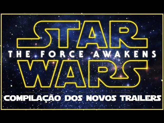 SWC – Compilação dos novos trailers de O despertar da Força