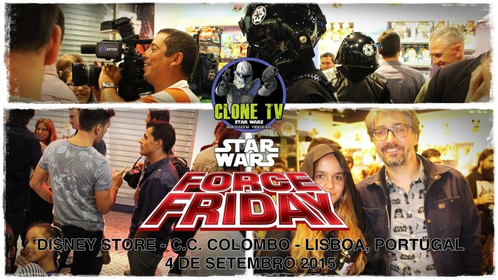 Clone TV - Force Friday Report (Disney Store - CC Colombo)